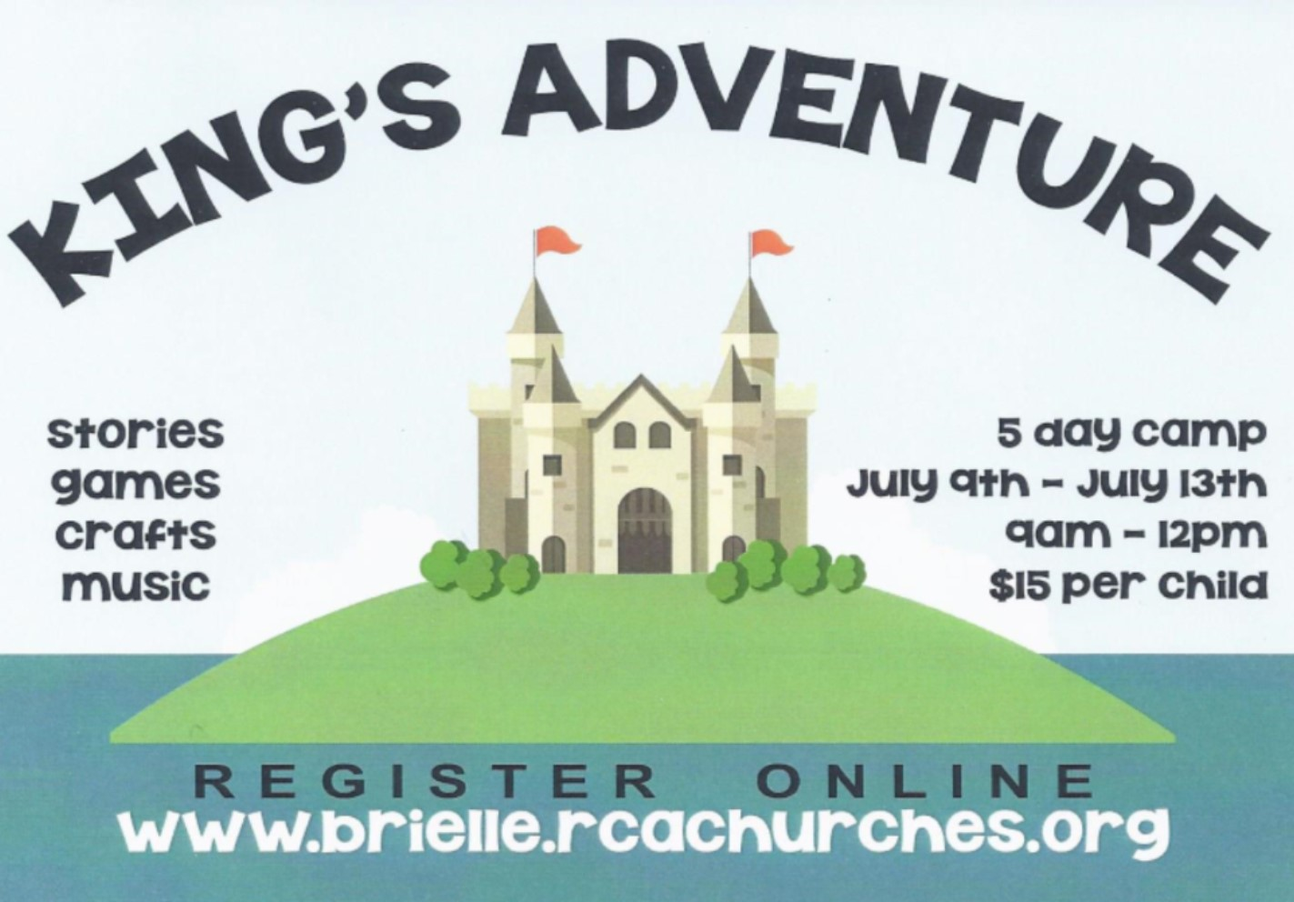 Kings Adventure Vacation Bible School @ The Church in Brielle